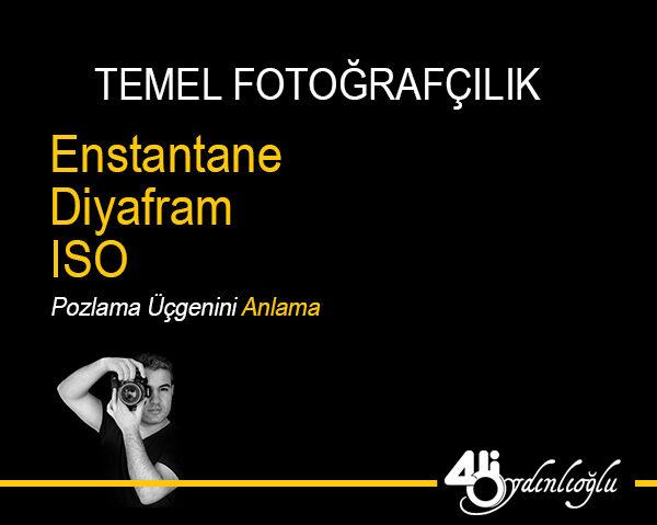 TEMEL-FOTOĞRAFÇILIK
